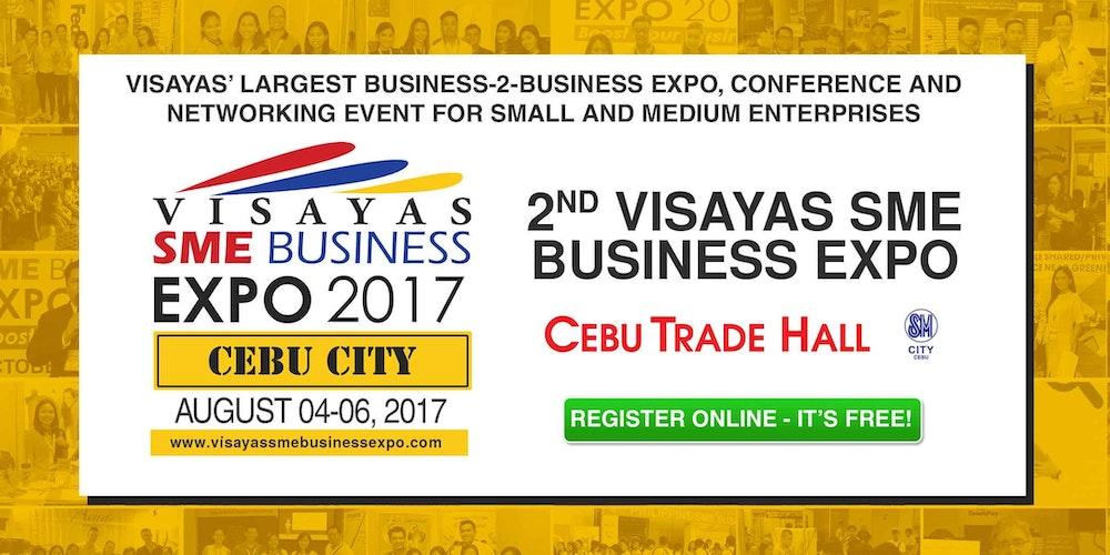 2nd visayas sme business expo 2017 cebu city tickets fri aug 4