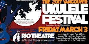 The Vancouver Ukulele Festival  2017  - Festival Gala...