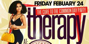 THERAPY 2.0.. THE CURE TO THE COMMON DAYPARTY at BLACK...
