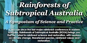 Rainforests of Subtropical Australia: a Symposium of...