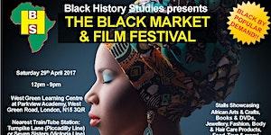 The Black Market & Film Festival - Saturday 29th April...