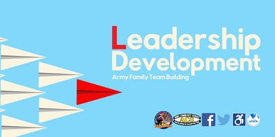 Developing Leadership Skills - Army Family Team Building (AFTB) Level L.1-L.8