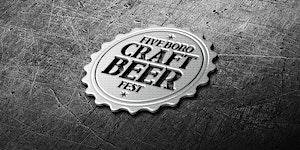 Five Boro Craft Beer Fest - 4th Annual