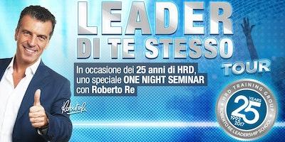 """LEADER DI TE STESSO TOUR - Roberto Re """"live"""""""