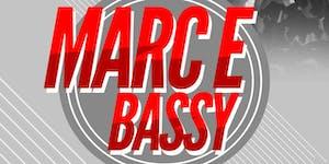 Marc E. Bassy Live at SJ Live - a 21+ Event