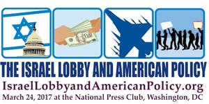 2017 Conference - The Israel Lobby and American Policy