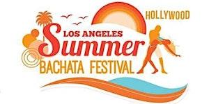 LA Summer Bachata Festival