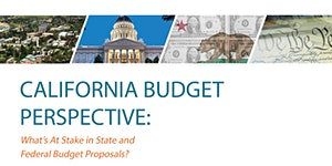 California Budget Perspective: What's at Stake in...