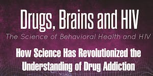 Drugs, Brains, and HIV | The Science of Behavioral...