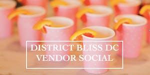 District Bliss DC Vendor Social | Event + Creative...