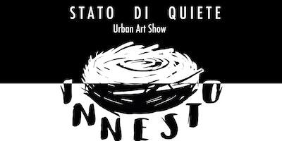 Stato di quiete - Urban art Show