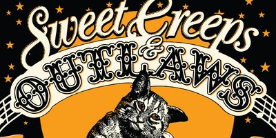 'Sweet Creeps & Outlaws' ft. Henry Wagons, Jonny Fritz + Ruby Boots