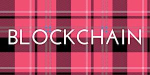 All Around The Blockchain: Girl Geek Scotland...