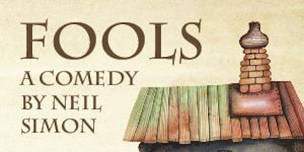 neil simon s fools summary Aldersgate church community theater is presenting neil simon's fools from sept 30 through oct 16 showtimes are fridays and saturdays at 8 pm, and.