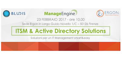 """Tavola Rotonda :""""ManageEngine – ITSM &ActiveDirectory Solutions"""""""