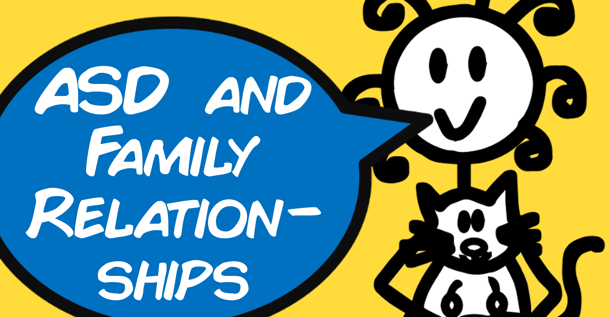 ASD and Family Relationships - The Curly Hair
