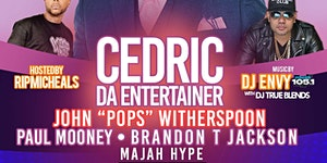 April fools Comedy Jam W/ Cedric The Entertainer  At...