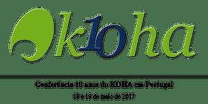 Conferência  10 anos do KOHA em Portugal,  18 e 19 de...