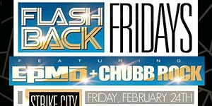 FLASHBACK FRIDAY DAY PARTY AT STRIKE CITY hosted by EP...