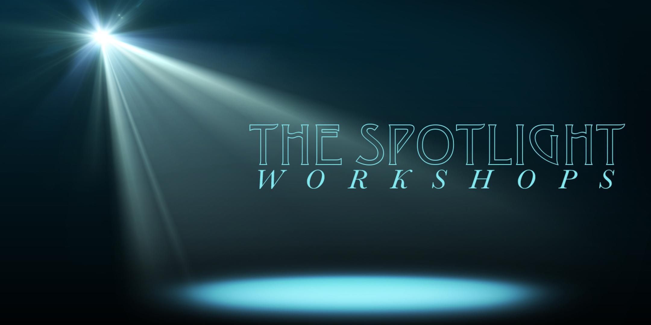 The Spotlight Workshops – Creativity: Beauty