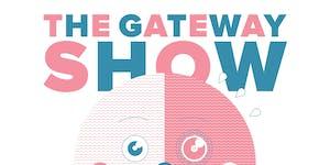 The Gateway Show - 4/20 Edition - Seattle, WA