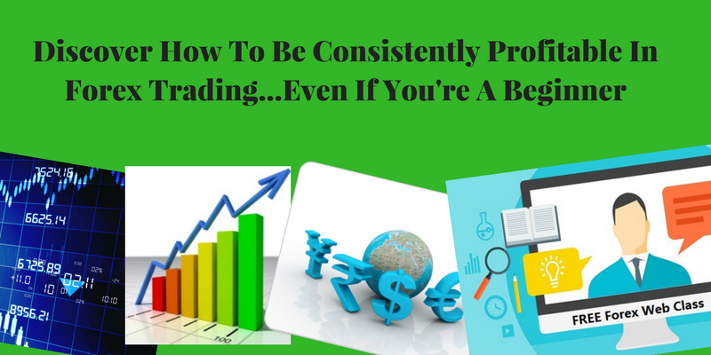 How To Be Consistently Profitable In Forex Trading [Quebec City - Virtual Event]