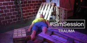 #SimSession Trauma (Outdoor Edition)