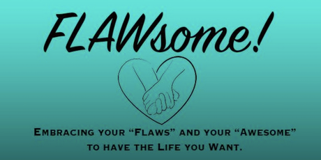 Eat Clean  amp  Green  Torrance Memorial     s Plant Based Living Group     FLAWSOME  Embracing your  quot Flaws quot  and your  quot Awesome quot  to have the life