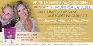 """MONTREAL : LILOU MACE ET ARNAUD RIOU - """"VIVRE LA MAGIE..."""