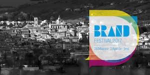 Brand Festival 2017 - Platea Sold Out LOGGIONI APERTI...