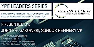YPE Leaders Series by John Prusakowski, VP Suncor...
