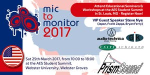 Mic To Monitor 2017 - AES Student Summit