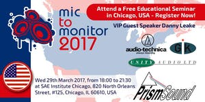 Mic To Monitor 2017 - SAE Chicago