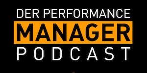 Der Performance Manager Podcast (z.B. mit Interviews...