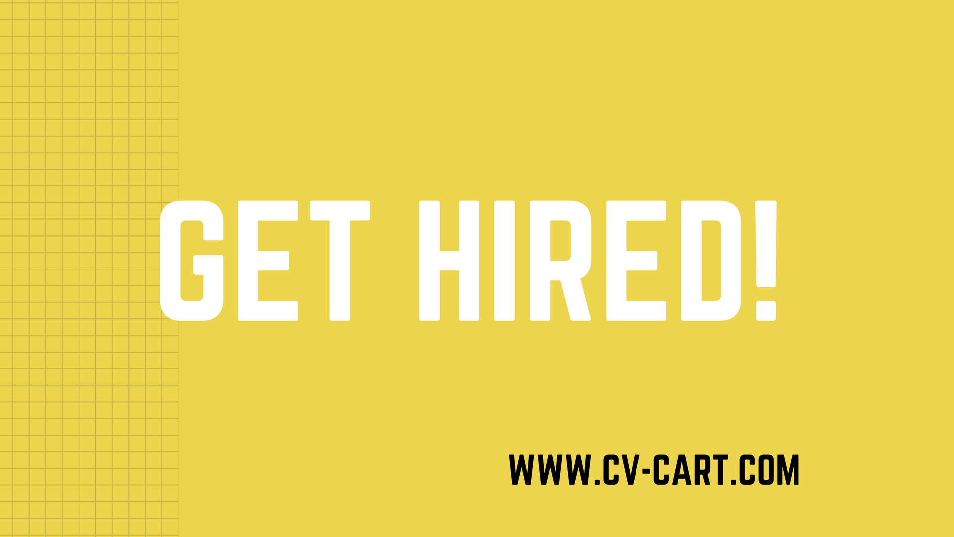 get hired cv is the st step to make a remarkable impression on cv is the 1st step to make a remarkable impression on recruiters