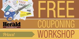 The Daily Herald's FREE Coupon Workshop Thursday, May...