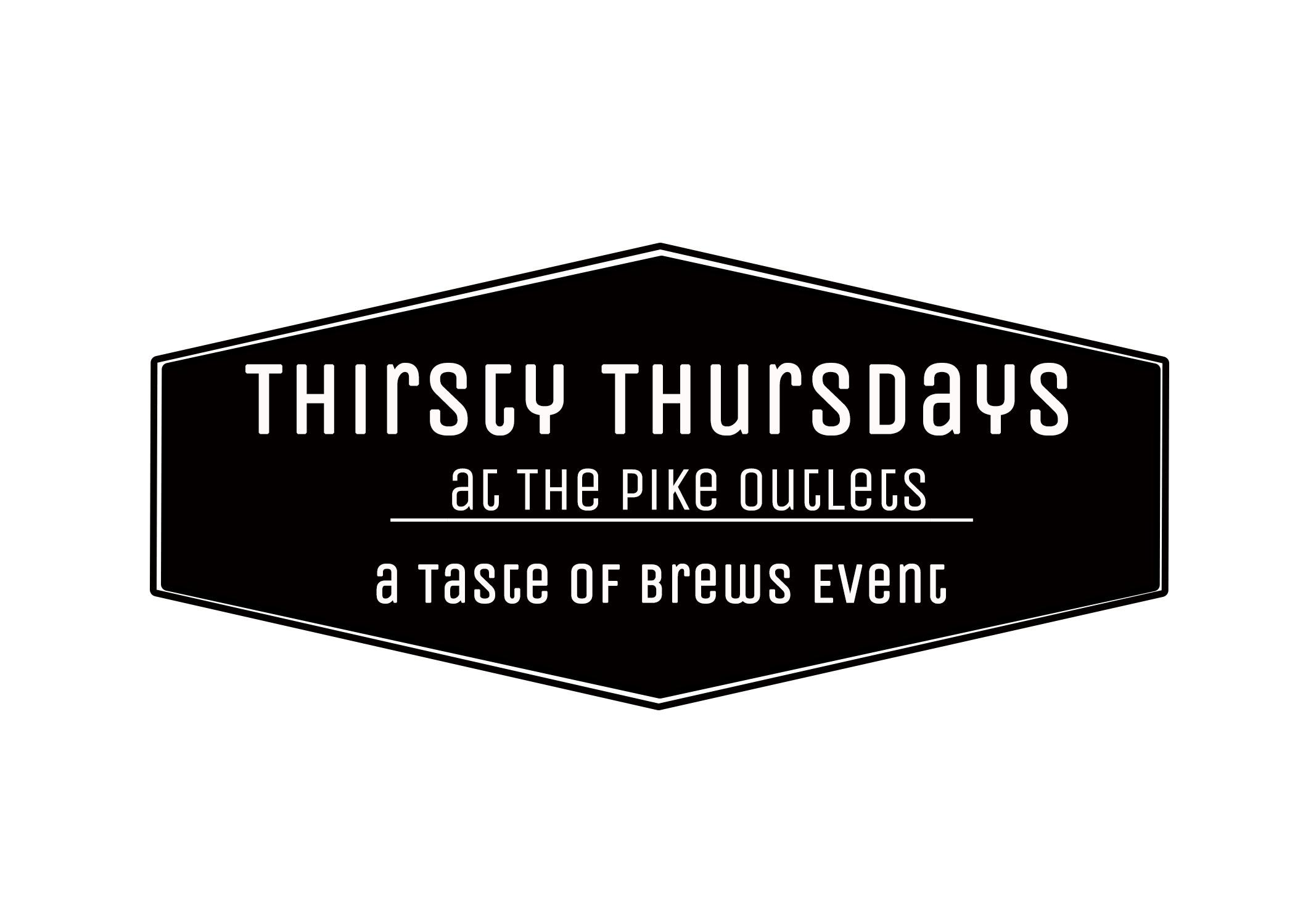 Thirsty Thursdays at The Pike Outlets on 4-13