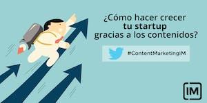 Content marketing: Cómo hacer crecer tu startup...