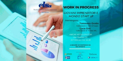 WORK IN PROGRESS: Giovani Imprenditori e Mondo START-UP