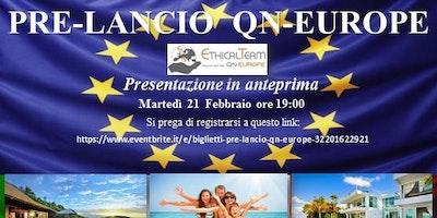 """PRE-LANCIO """"QN EUROPE"""""""