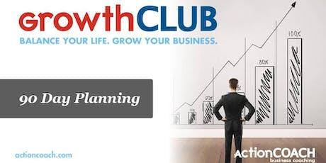 GrowthCLUB Strategic 90-Day Planning tickets