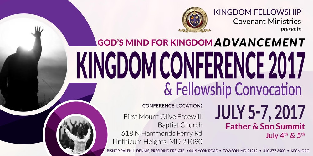 Kingdom conference and fellowship convocation 2017 registration kingdom conference and fellowship convocation 2017 registration thu jun 1 2017 at 700 pm eventbrite publicscrutiny Images