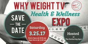 Why Weight TV Health & Wellness Expo