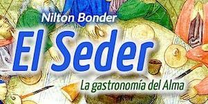 El Seder. La Gastronomía del Alma con Nilton Bonder