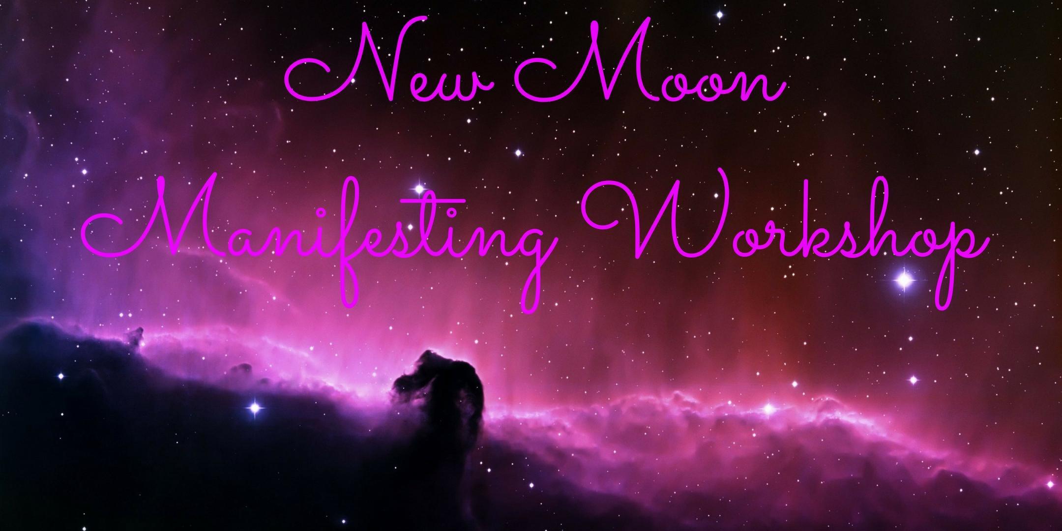 New Moon Manifesting Workshop