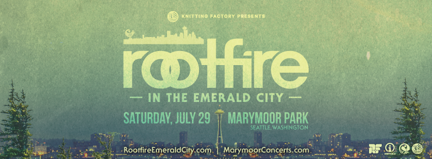 Rootfire in The Emerald City (July 29, 2017)