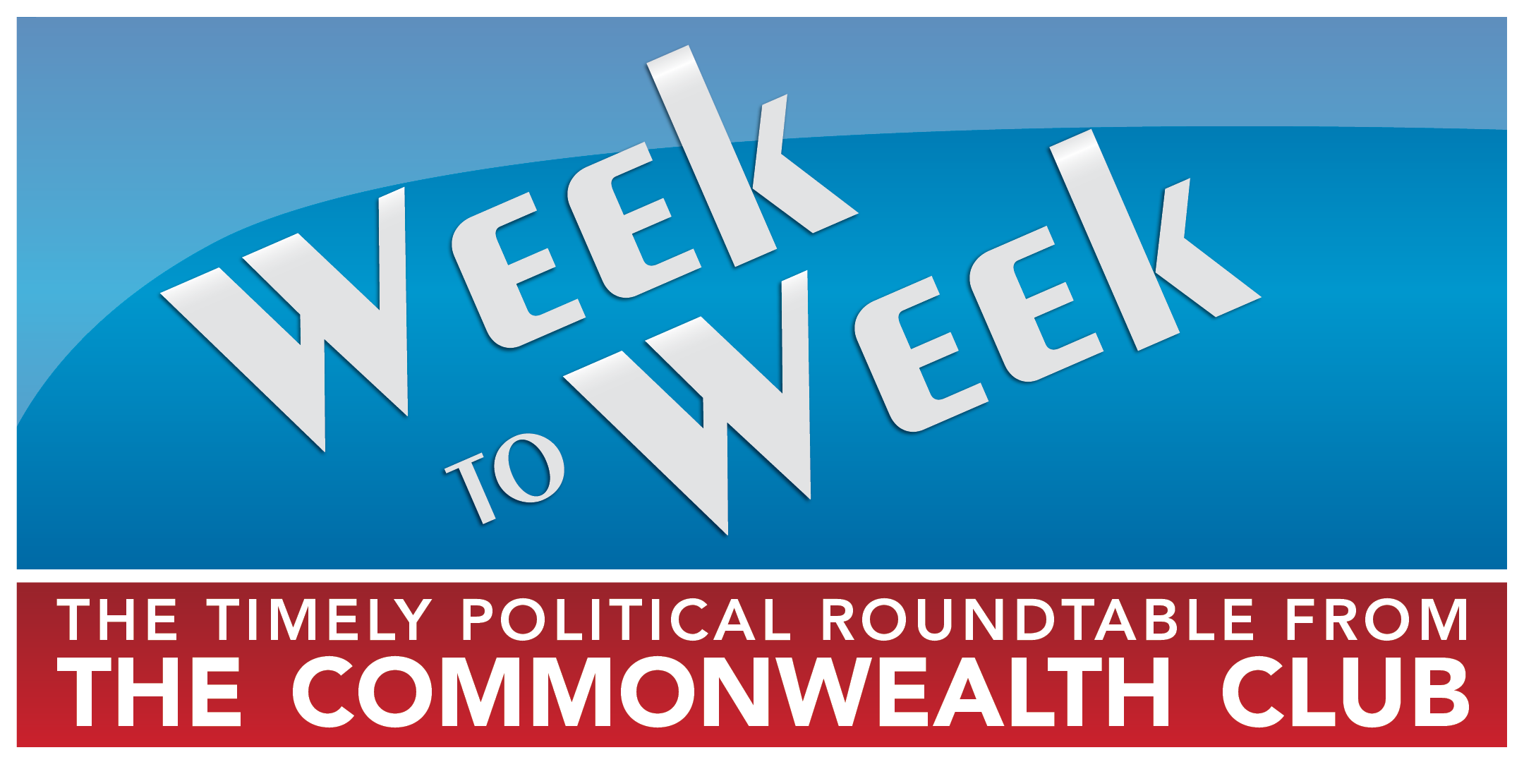 Week to Week Politics Roundtable and Social H