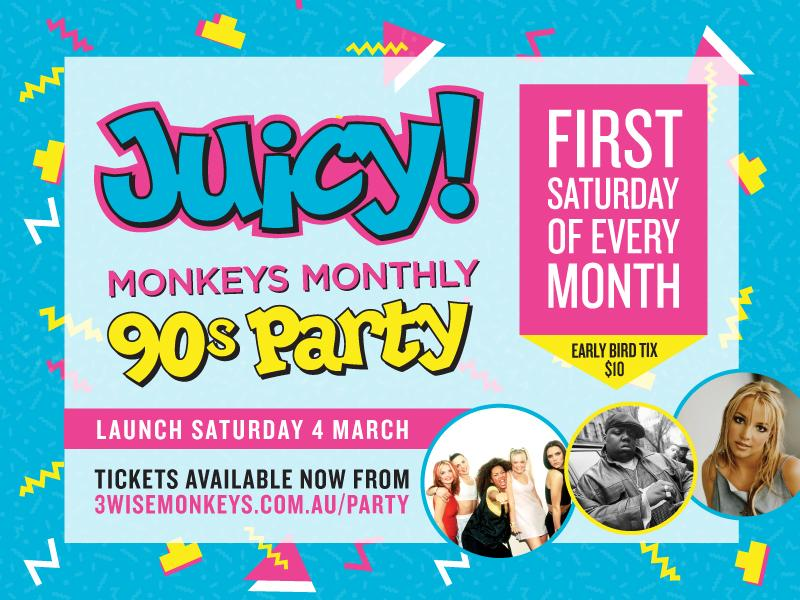 Juicy! Monkeys Mega 90's Party