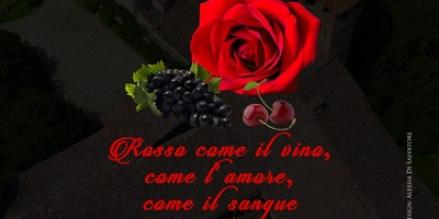 """DEGUSTAZIONE 15/04 - 23/04- 29/04 """"ROSSO COME IL VINO, COME L'AMORE , COME IL SANGUE"""""""