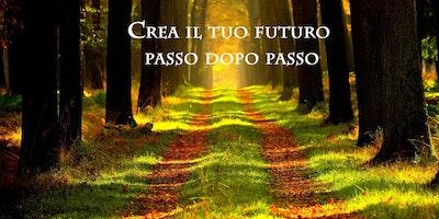 Walking Coaching: CREA IL TUO FUTURO PASSO DOPO PASSO